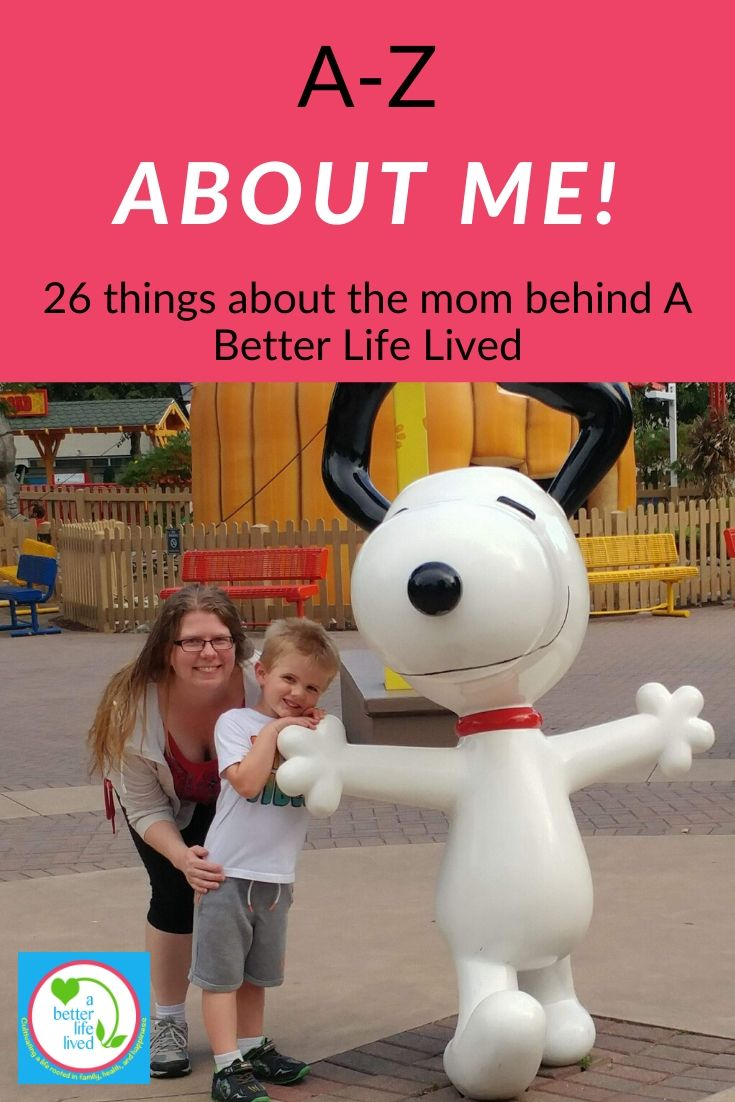 "Mom and son with Snoopy statue with text overlay ""A-Z about me! 26 things about the mom behind A Better Life Lived"""