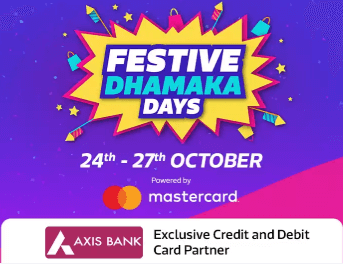 Flipkart Festive Dhamaka Days Offers/Deals (24th - 27th Oct)