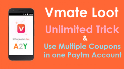Vmate Paytm Unlimited Trick