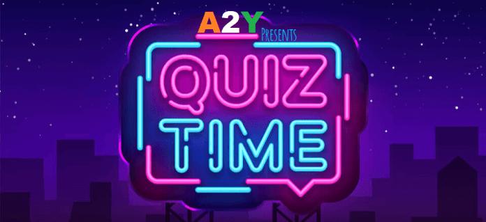 A2Y Quiz Time