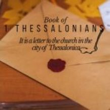 The Book of First Thessalonians in the bible