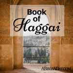 The Book of the Haggai in the Bible