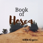 The Book of Hosea in the Bible