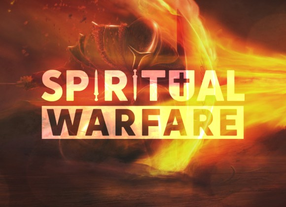 Spiritual Warfare: Defending Against the Attack