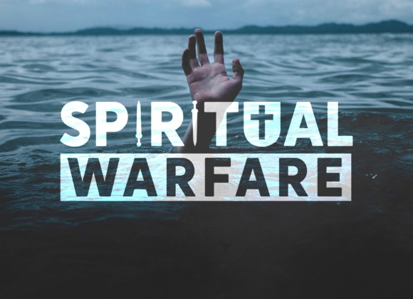Spiritual Warfare: Lies We Believe