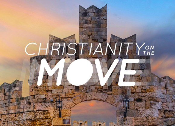 Christianity on the Move: The Beginning of the End