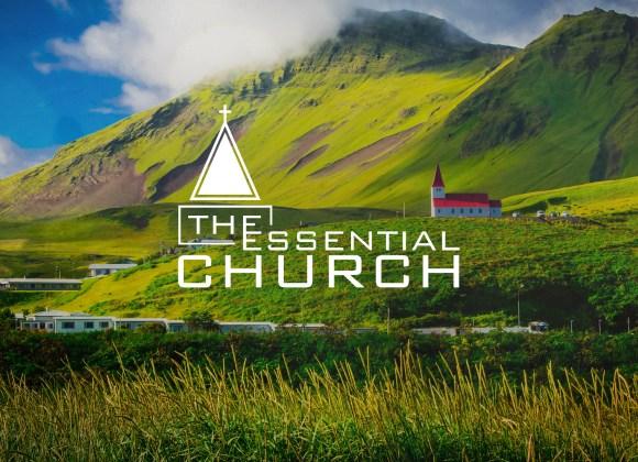 The Essential Church