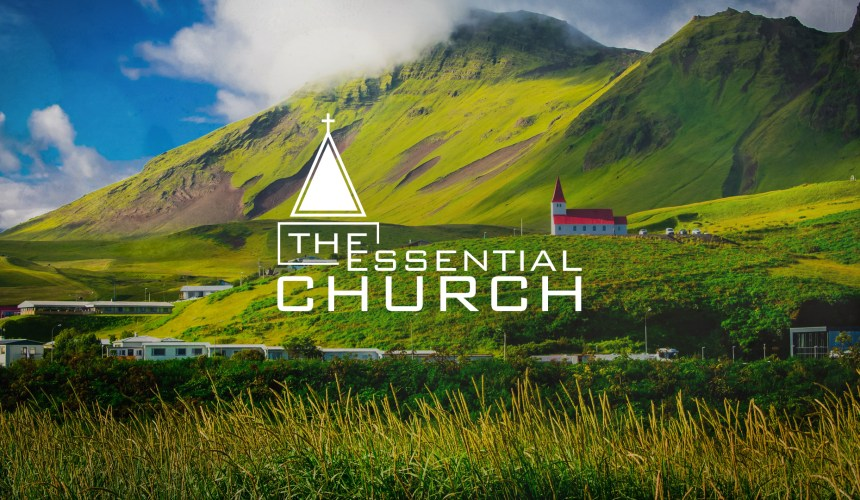The Essential Church