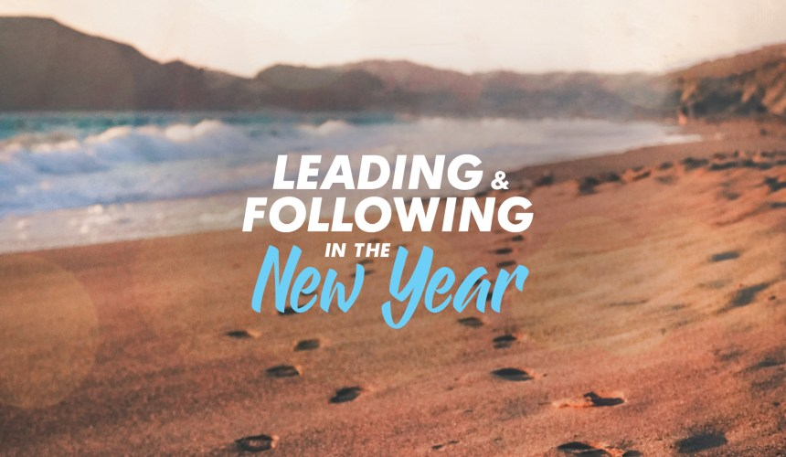 Leading and Following in the New Year