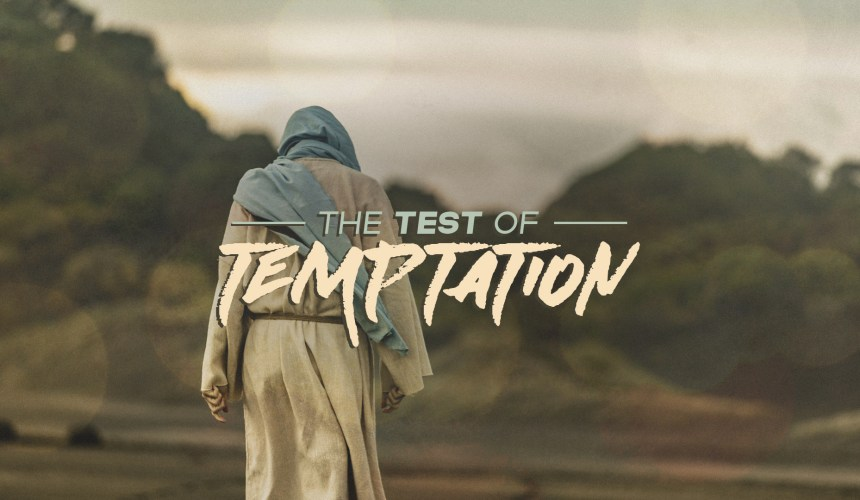 The Test of Temptation
