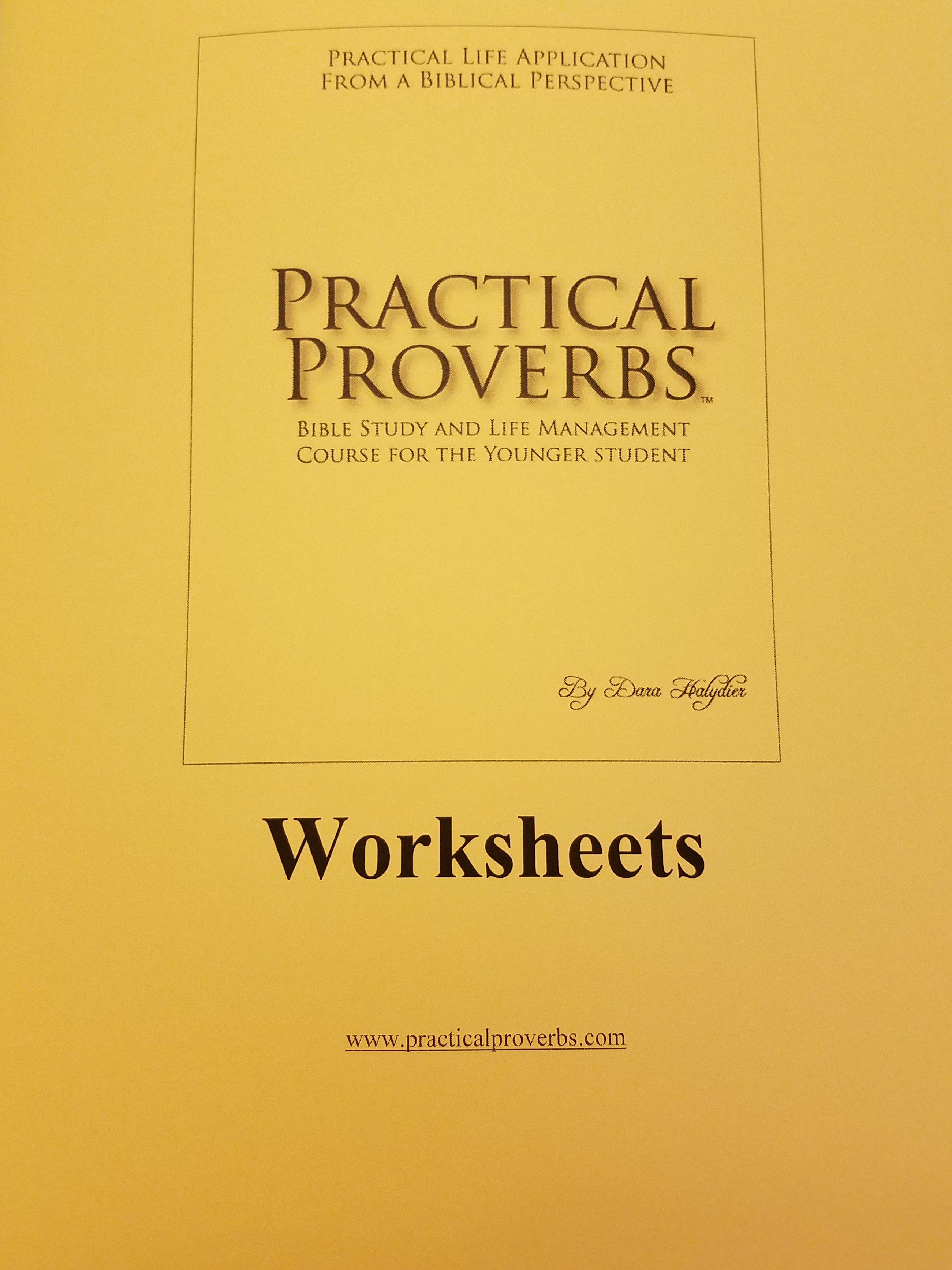 Abiding Truth Ministry Practical Proverbs For Younger