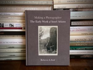 Book Review: How He Became Ansel Adams—A Review of Senf's <I>Making a Photographer</I> (Part One)