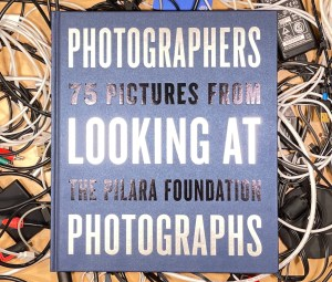 Book Review: <i>Photographers Looking at Photographs</i>–and Writing About Them