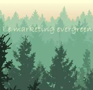 Connaissez vous le marketing Evergreen ?
