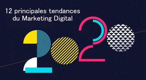 12 principales tendances du marketing digital en 2020