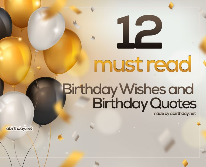 12 Must Read Birthday Wishes and Quotes