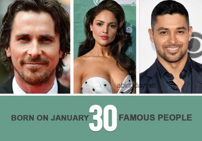 Famouse people born on January 30