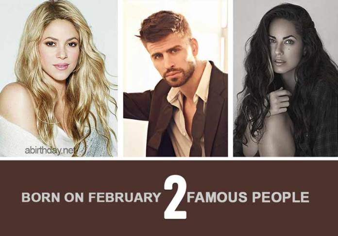 Famous people born February 2