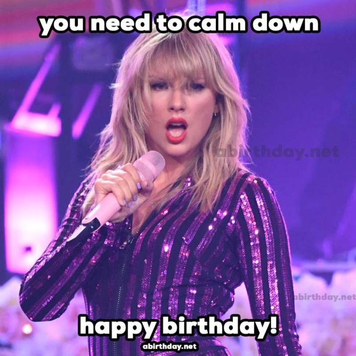 You need to calm down birthday meme