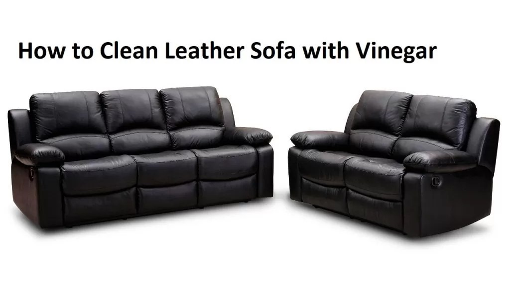 how to clean leather sofas ashford sofa next review with vinegar a blog home