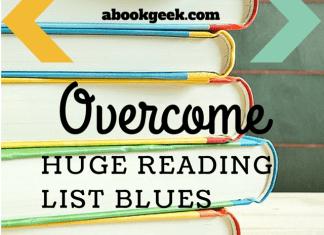 Overcome Huge Reading List Blues