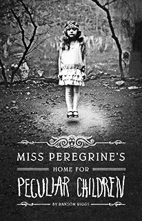 Miss Peregrine's Home for Peculiar Children ~ Book Review