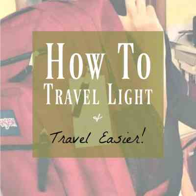 Backpack Travel ~ Travel Light and Easy with a Backpack!