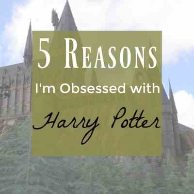 5 Life Lessons I Learned from the Magic of Harry Potter