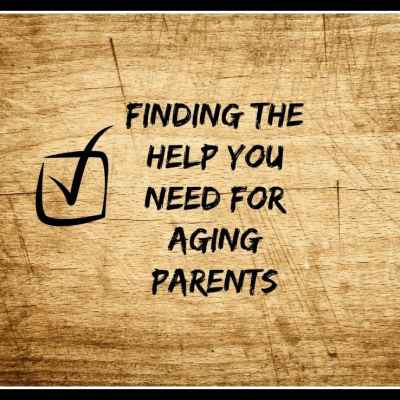Finding the Right Help for Aging Parents