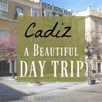 Cadiz ~ A Surprising Day Trip to Cadiz from Seville, Spain