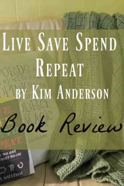 Live Save Spend Repeat by Kim Anderson ~ Book Review
