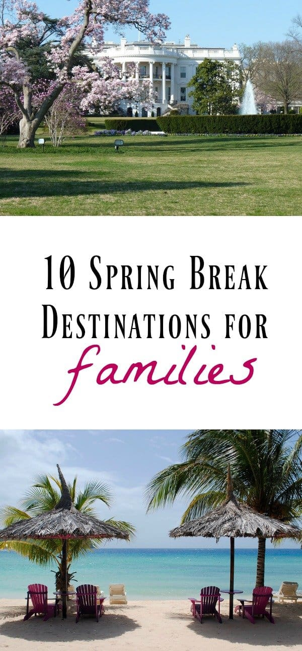 Spring Break ideas for families