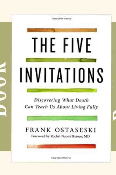 Book Review – The Five invitations by Frank Ostaseski
