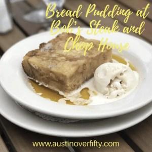 Bread Pudding at Bob