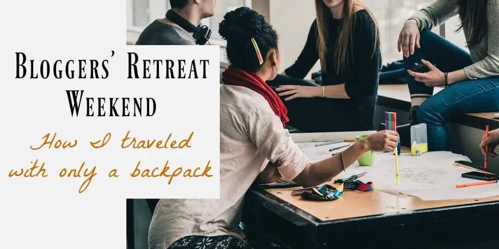 bloggers retreat weekend