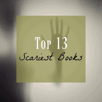 Scariest Books of All Time ~ Top 13 Creepy Books