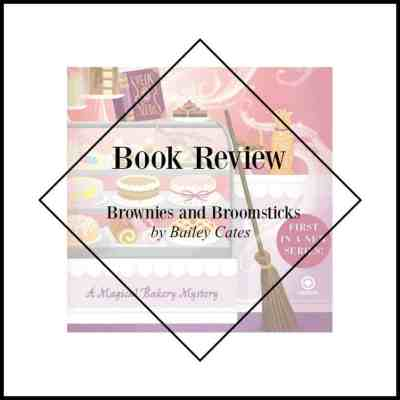 Book Review – Brownies and Broomsticks by Bailey Cates