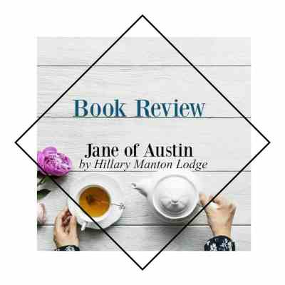 Jane Austen Retelling ~ Jane of Austin Book Review