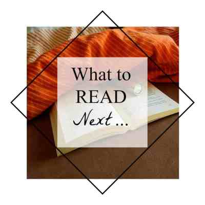 What to Read Next – March Reviews and Recommendations