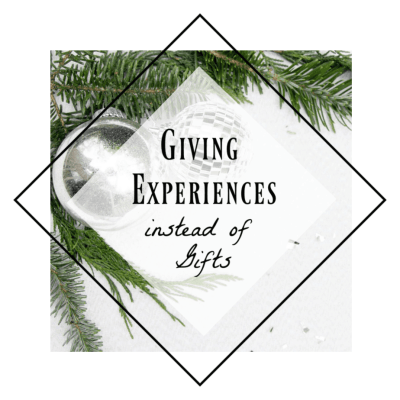 No Christmas Gifts?! Giving Experiences Instead of Gifts!