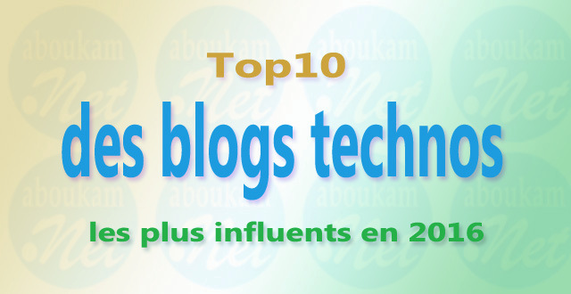 Côte d'Ivoire top10 des blogs technos les plus influents en 2016