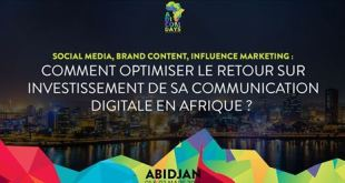 Digital Communication Abidjan capitale africaine des influenceurs