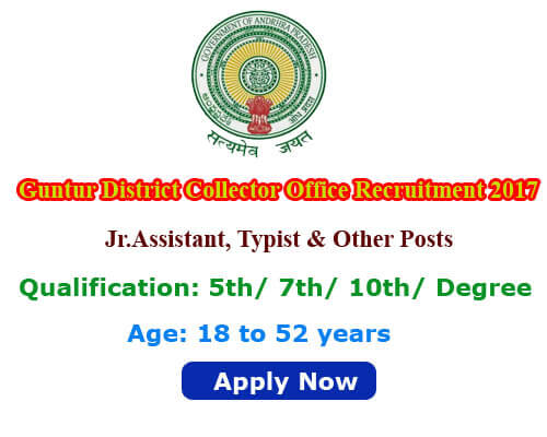 Guntur District Collector Office Recruitment 2017 Apply for 53