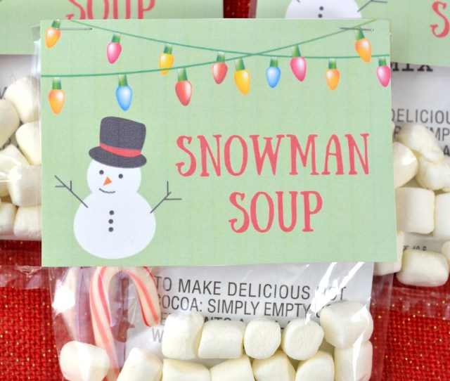 Snowman Soup Is A Simple Homemade Christmas Gift Idea With This Printable Snowman Soup Tag