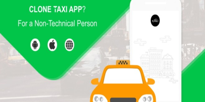 How To Buy A Genuine UBER CLONE TAXI APP? - For a Non-Technical Person