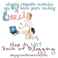 4 MORE Blogging Etiquette Rules You Don't Know You Are Breaking