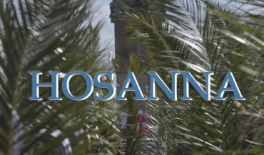 Hosanna: Meaning and origin of the word