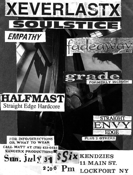 July 31st 1994 at Kendzides, Lockport, New York. Grade with Fadeaway, Empathy, Halfmast, Envy, Moment of Truth and Against All Hope. Everlast and Soulstice did not play.
