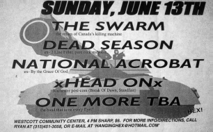 June 13th 1999 at Westcott Community Center (Syracuse, NY). Dead Season with The Swarm, The National Acrobat and Head On. Photo courtesy of Casper Adams. Dead Season did not play this show