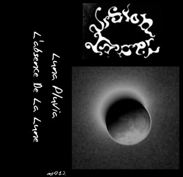 "Vision Lunar ""Luna Pluvia"", Mortification Records (MT012), November 24th 2007. Original artwork design."